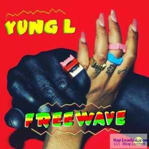 "Yung L - ""Freewave"""